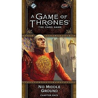 A Game of Thrones The Card Game: No Middle Ground Chapter Pack - Englisch - English LCG